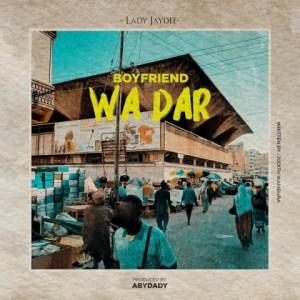 Lady Jaydee - Boyfriend wa Dar es Salaam